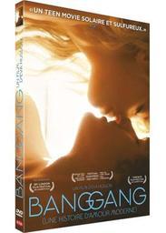 Bang Gang : une histoire d'amour moderne / Eva Husson, réal. | Husson, Eva. Metteur en scène ou réalisateur