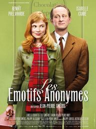 Les Emotifs anonymes | Améris, Jean-Pierre (1961-....). Metteur en scène ou réalisateur