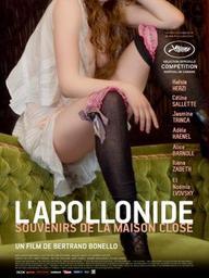 L'Apollonide : Souvenirs de la maison close / Bertrand Bonello, réal.   Bonello , Bertrand . Metteur en scène ou réalisateur